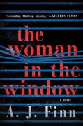 The Woman in the Window: A Novel - A. J. Finn