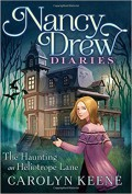 The Haunting on Heliotrope Lane (Nancy Drew Diaries) - Carolyn Keene