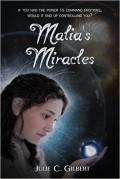 Malia's Miracles - Julie Gilbert