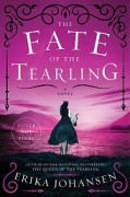 The Fate of the Tearling: A Novel (Queen of the Tearling, The) - Erika Johansen