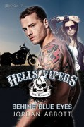 Behind Blue Eyes: Hells Vipers, Book Two - Jordan Abbott