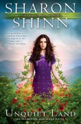 Unquiet Land: An Elemental Blessings Novel - Sharon Shinn