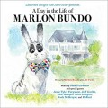A Day In The Life Of Marlon Bundo - Marlon Bundo,Jill Twiss,Richard Parsons