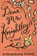Dear Mr. Knightley - Katherine Reay