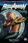 Aquaman Vol. 4: Underworld - Stjepan Sejic,Dan Abnett
