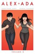 Alex + Ada Volume 3 (Alex + ADA Tp) - Sarah Vaughn,Jonathan Luna,Jonathan Luna