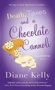 Death, Taxes, and a Chocolate Cannoli - Diane Kelly