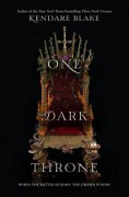 One Dark Throne (Three Dark Crowns) - Kendare Blake