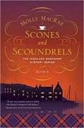 Scones and Scoundrels: The Highland Bookshop Mystery Series: Book 2 - Molly MacRae