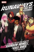 Runaways, Vol. 3: That Was Yesterday - Takeshi Miyazawa,Matthew Wilson,Jim  Campbell,Kris Anka, David Lafuente (Artist),Michael Garland (Illustrator),Rainbow Rowell