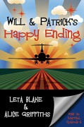 Will & Patrick's Happy Ending (Wake Up Married Book 6) - Alice  Griffiths,Leta Blake