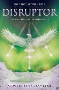 Disruptor (Seeker) - Arwen Elys Dayton