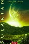 Solarian. Tage der Suche (Solarian-Saga 5) - Thariot