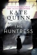 The Huntress - Kate Quinn