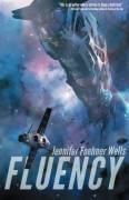 Fluency - Jennifer Foehner Wells