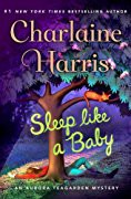 Sleep Like a Baby: An Aurora Teagarden Mystery (Aurora Teagarden Mysteries) - Charlaine Harris