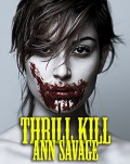Thrill Kill Part One - Ann Savage