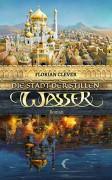 Die Stadt der stillen Wasser - Florian Clever