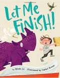 Let Me Finish! - Minh Lê,Isabel Roxas
