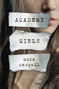 Academy Girls - Nora Carroll