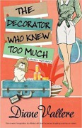 The Decorator Who Knew Too Much (A Madison Night Mystery) (Volume 4) - Diane Vallere