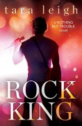 Rock King (Nothing but Trouble) - Tara Leigh Cobble