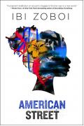 American Street - Ibi Zoboi