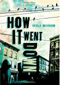 How It Went Down - Kekla Magoon