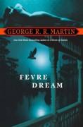 Fevre Dream - George R.R. Martin