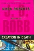 Creation in Death - J.D. Robb