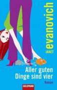 Aller guten Dinge sind vier: Roman (German Edition) - Mechtild Sandberg-Ciletti,Janet Evanovich