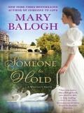 Someone to Hold (A Westcott Novel) - Mary Balogh