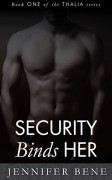 Security Binds Her (Thalia Book 1) (The Thalia Series) - Jennifer Bene