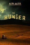 The Hunger - Alma Katsu