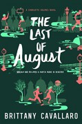 The Last of August (Charlotte Holmes Novel) - Brittany Cavallaro