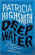 Deep Water: A Virago Modern Classic (Virago Modern Classics) - Patricia Highsmith,Gillian Flynn