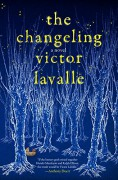 The Changeling - Victor LaValle