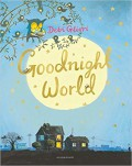 Goodnight World - Debi Gliori,Debi Gliori