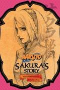 Naruto: Sakura's Story - Tomohito Ohsaki,Masashi Kishimoto,Jocelyne Allen