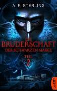 Die Bruderschaft der schwarzen Maske - Teil 2 (Die Bestiarium-Reihe) - A. P. Sterling