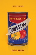 Let's Call It a Doomsday - Katie Henry