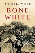 Bone White - Ronald Malfi