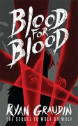 Blood for Blood (Wolf by Wolf) - Ryan Graudin