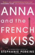 Anna and the French Kiss (Anna & the French Kiss 1) by Stephanie Perkins (2014) Paperback - Stephanie Perkins
