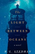 The Light Between Oceans: A Novel - M.L. Stedman