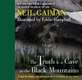 The Truth Is a Cave in the Black Mountains - Eddie Campbell,Neil Gaiman