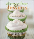 Allergy-Free Desserts: Gluten-Free, Dairy-Free, Egg-Free, Soy-Free and Nut-Free Delights - Elizabeth Gordon