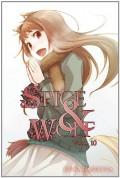 Spice & Wolf, Book 10 - Isuna Hasekura