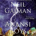 Anansi Boys - Neil Gaiman,Lenny Henry
