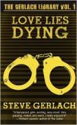 Love Lies Dying - Steve Gerlach